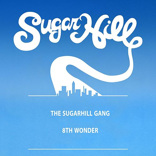 8th Wonder (12' Single) by The Sugarhill Gang