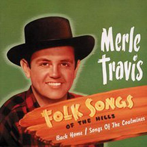Folk Songs Of The Hills de Merle Travis