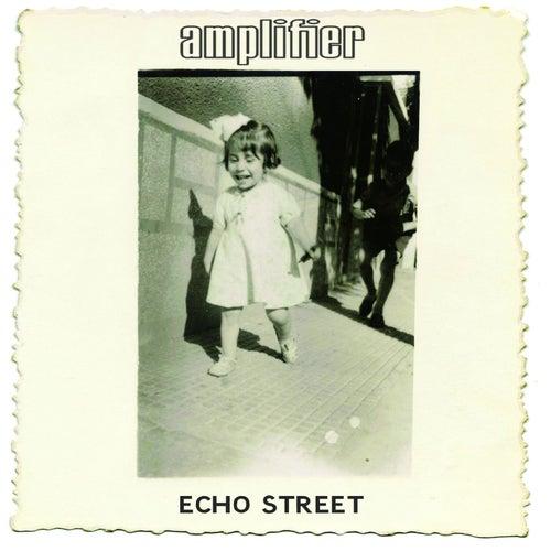 Echo Street (Bonus Edition) von Amplifier