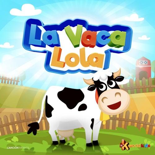 La Vaca Lola de La Vaca Lola