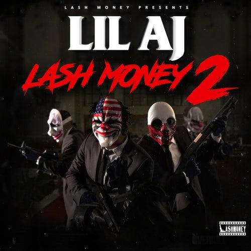 Lash Money 2 von Lil AJ