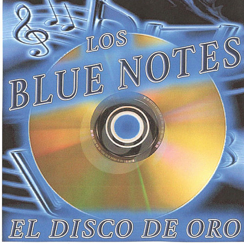 El Disco de Oro de The Blue Notes
