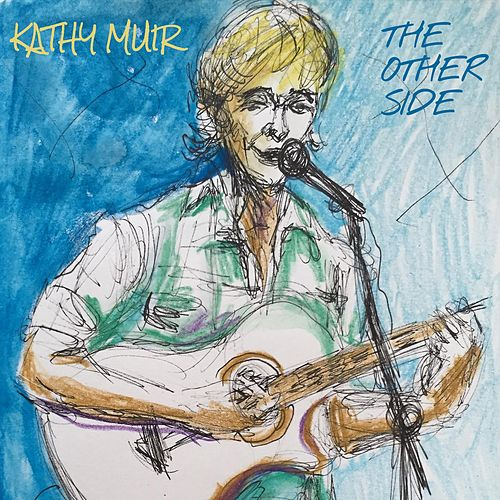The Other Side by Kathy Muir