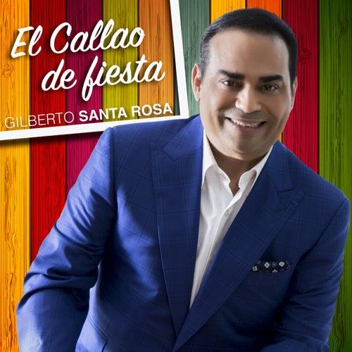 El Callao de Fiesta de Gilberto Santa Rosa