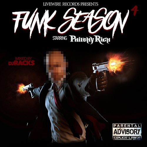 Philthy Rich Presents: Funk Season 4 von Various Artists