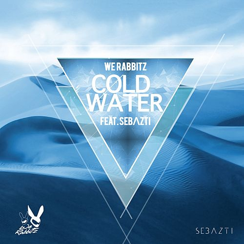 Cold Water von We Rabbitz