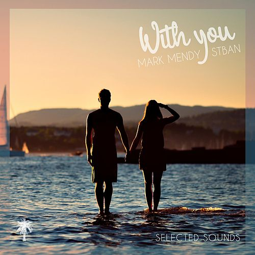 With You by Mark Mendy