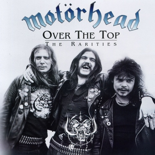 Over the Top: The Rarities by Motörhead