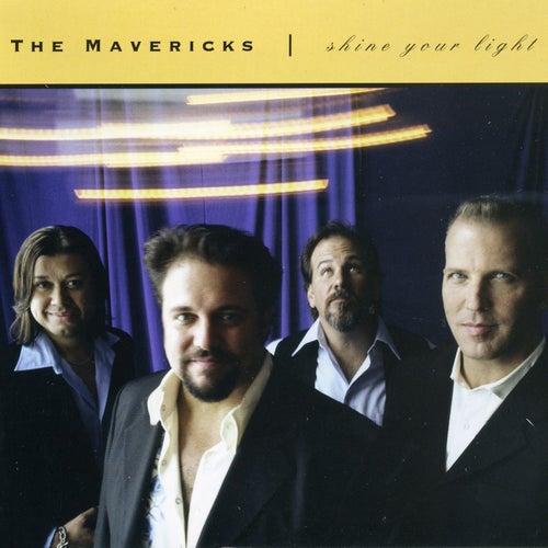 Shine Your Light by The Mavericks