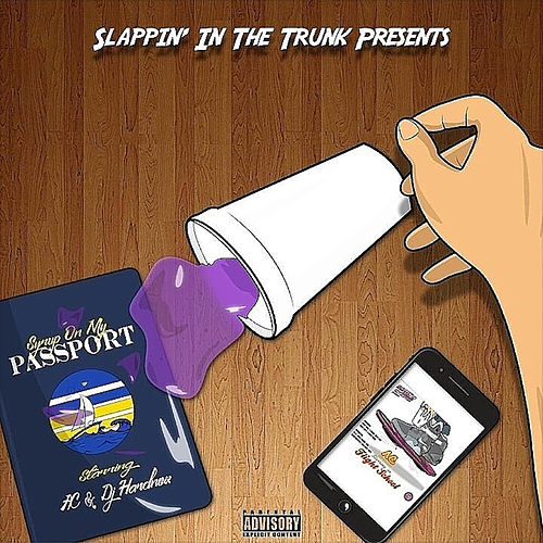 Syrup on My Passport by AC