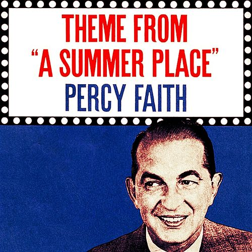 The Theme from 'A Summer Place' by Percy Faith