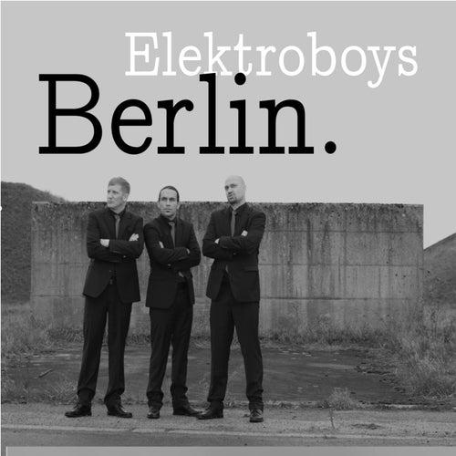 Berlin. von Elektroboys