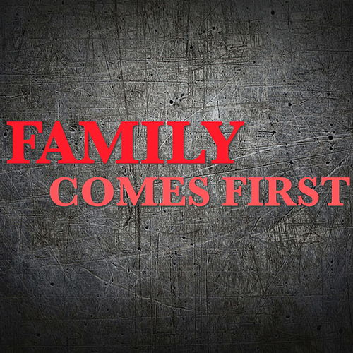 Family Comes First de Various Artists