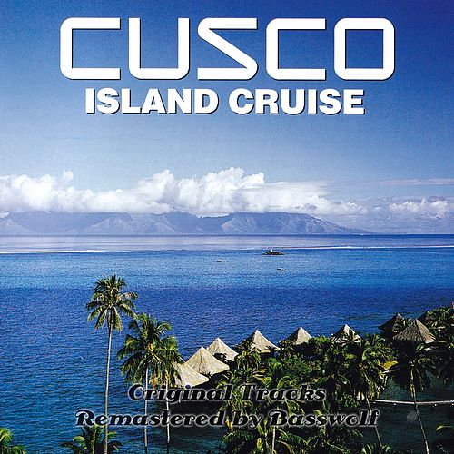 Island Cruise (Remastered by Basswolf) de Cusco