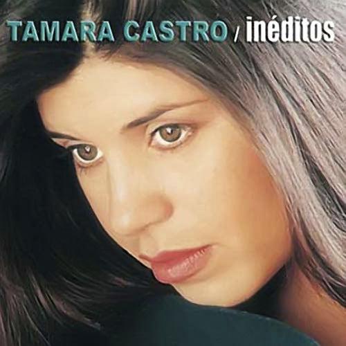 Inéditos de Tamara Castro