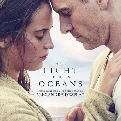 The Light Between Oceans (Original Motion Picture Soundtrack) by Alexandre Desplat