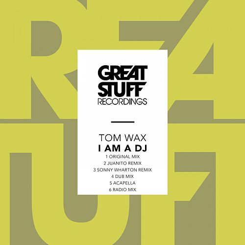 I Am a DJ by Tom Wax