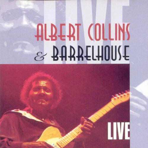 Albert Collins and Barrelhouse Live [Munich] de Albert Collins