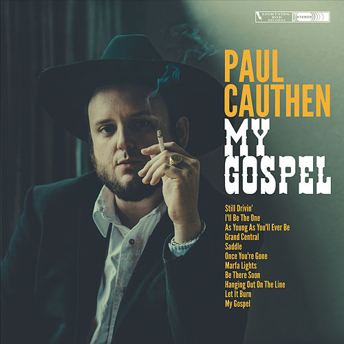 I'll Be the One by Paul Cauthen
