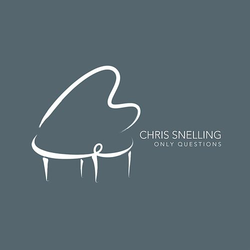 Only Questions von Chris Snelling