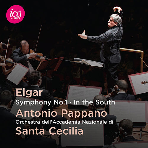 Elgar: Symphony No. 1, Op. 55 & In the South, Op. 50