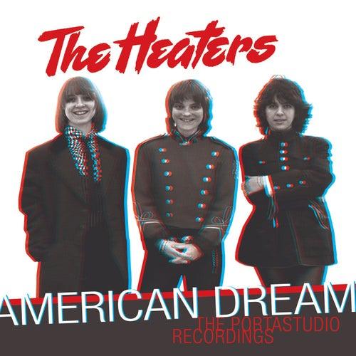 American Dream: The Portastudio Recordings by Heaters