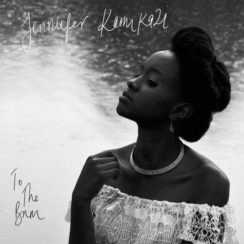 To the Brim by Jennifer Kamikazi
