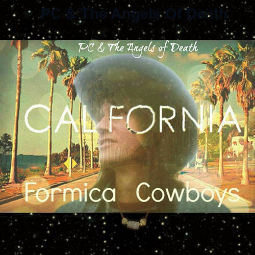 California Formica Cowboys von Pc & the Angels of Death