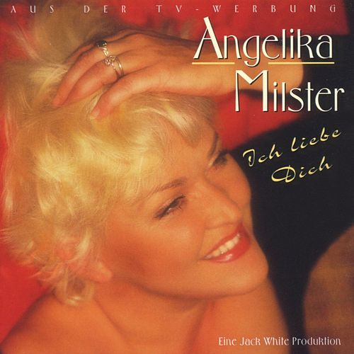 Ich liebe dich by Angelika Milster