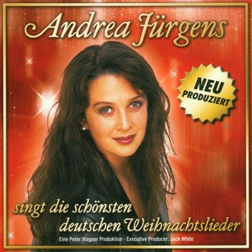 Andrea Jürgens singt die schönsten deutschen Weihnachtslieder by Andrea Jürgens