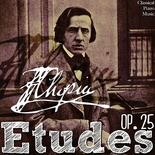 Frédéric Chopin: Études Op  25 by Classical Piano Music