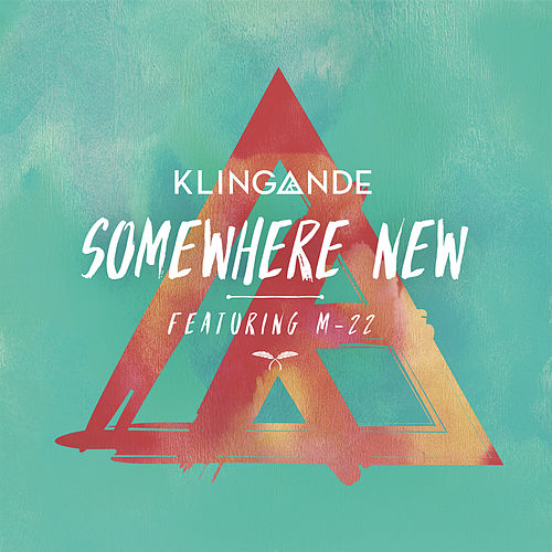 Somewhere New (Radio Edit) de Klingande