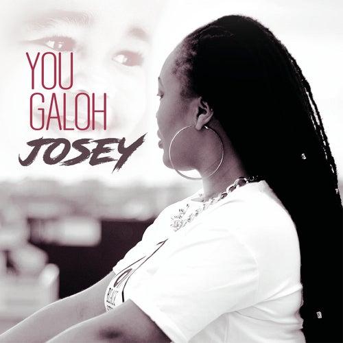 You Galoh by Josey