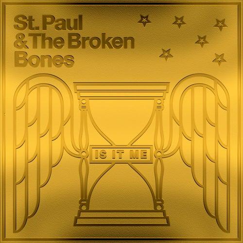 Is It Me de St. Paul & The Broken Bones