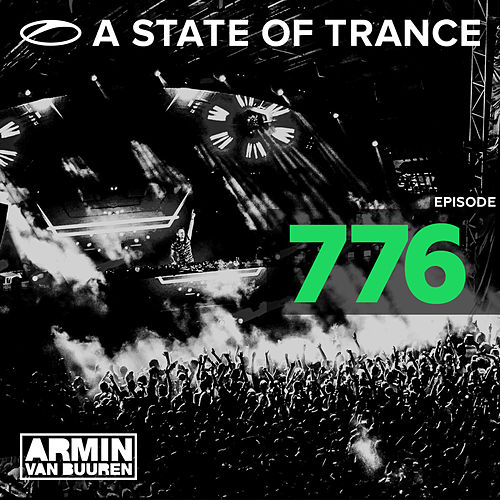 A State Of Trance Episode 776 de Various Artists