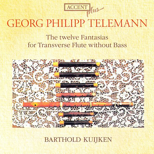 Telemann: 12 Fantaisies by Barthold Kuijken