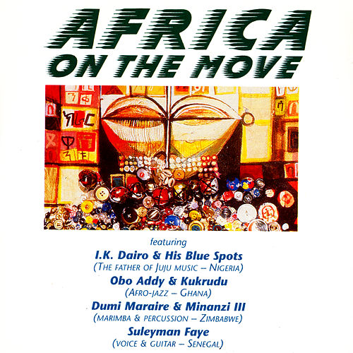 Africa On The Move by Various Artists