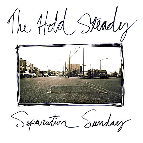 Separation Sunday (Deluxe Version) von The Hold Steady