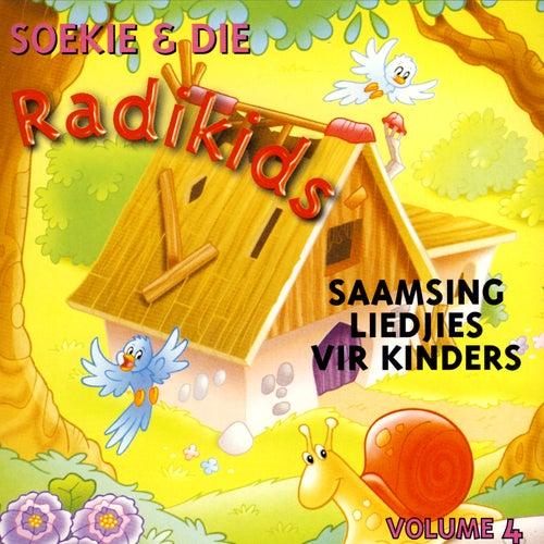 Saamsing Liedjies Vir Kinders - Volume 4 by Soekie & Die Radikids