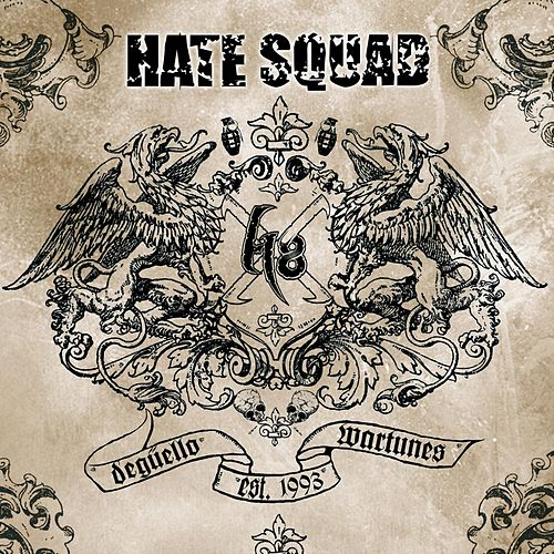 Degüello Wartunes by Hate Squad