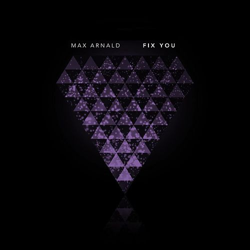Fix You de Max Arnald
