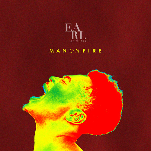 Man On Fire di Earl St. Clair