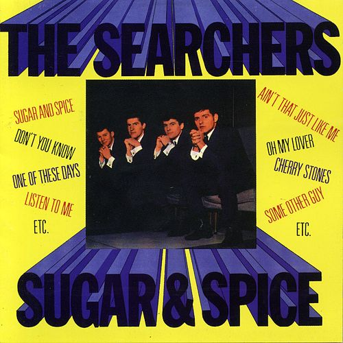 Sugar And Spice de The Searchers