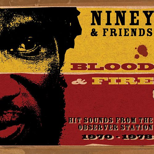 Blood & Fire: Hit Sounds from the Observer Station 1970-1978 de Various Artists
