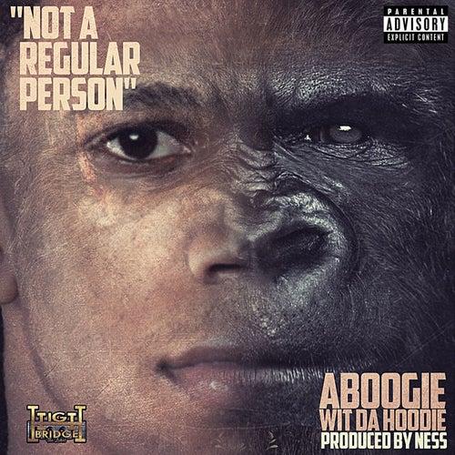 Not A Regular Person de A Boogie Wit da Hoodie