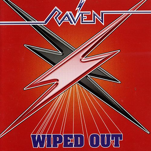 Wiped Out (Bonus Track Edition) von Raven