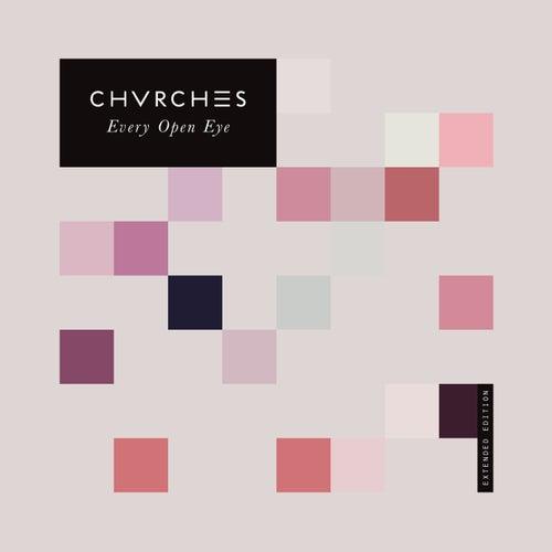 Every Open Eye von Chvrches