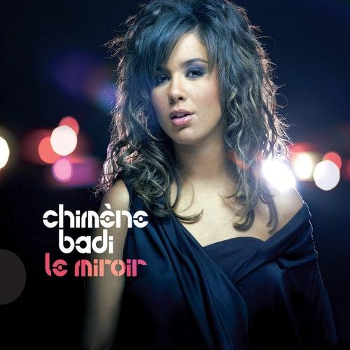 Le miroir de Chimène Badi