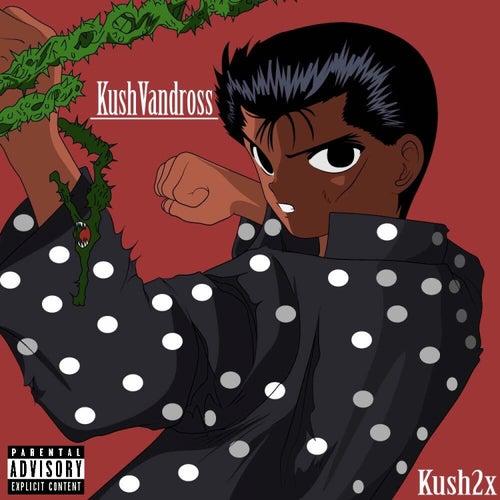 Kush Vandross von Kush2x