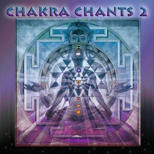 Chakra Chants 2 de Jonathan Goldman